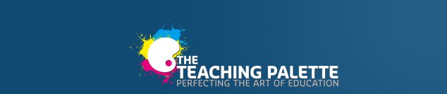 The Teaching Palette | Perfecting the Art of Education